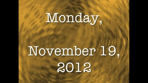 Thumbnail for entry Monday, November 19, 2012