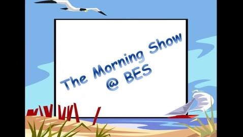 Thumbnail for entry The Morning Show @ BES - March 8, 2016