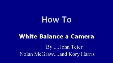 Thumbnail for entry How to White Balance a Camera