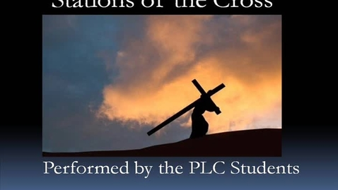 Thumbnail for entry Stations of the Cross - Full Version