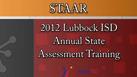 Thumbnail for entry 2012 Annual State Testing Training Modules