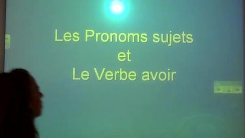Thumbnail for entry Les pronoms sujets et le verbes avoir