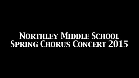 Thumbnail for entry NMS Spring Chorus Concert 2015