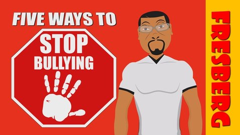 "Thumbnail for entry Anti-bullying tips for kids with, ""Five Ways to Stop Bullying!"" (Educational Videos for Students)"