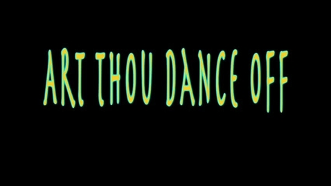 Thumbnail for entry Art Thou Dance Off