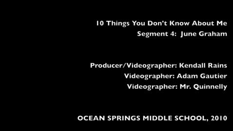 Thumbnail for entry 10 Things: 4: Mrs. Graham