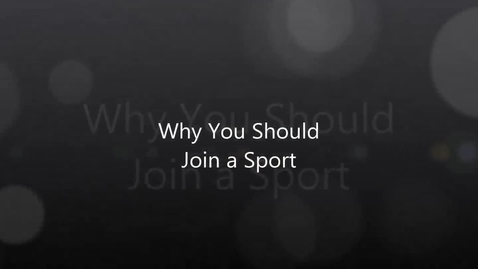 Thumbnail for entry Join a sport