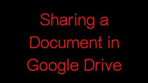 Thumbnail for entry Sharing a Document in Google Drive