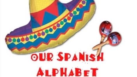 Thumbnail for entry Spanish Alphabet