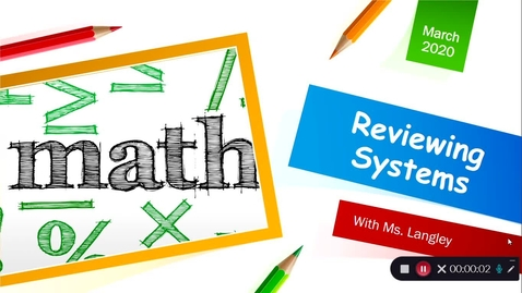 Thumbnail for entry Reviewing Systems (Equations & Inequalities)