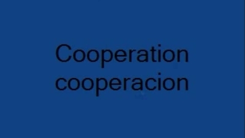 Thumbnail for entry Cooperation / cooperacion
