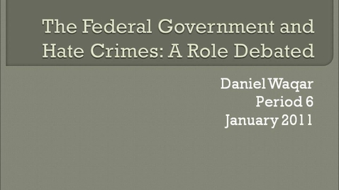 Thumbnail for entry The Federal Government's Role in Prosecuting Hate Crimes