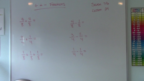 Thumbnail for entry Saxon 7/6 - Lesson 24 - Adding & Subtracting Fractions with Common Denominators