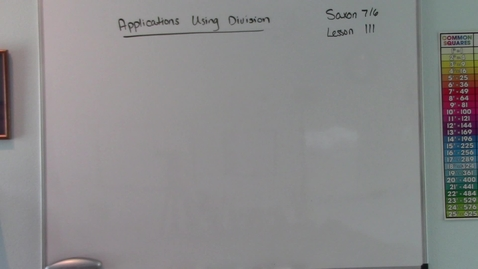 Thumbnail for entry Saxon 7/6 - Lesson 111 - Applications Using Division