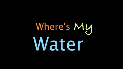 Thumbnail for entry Where's My Water?
