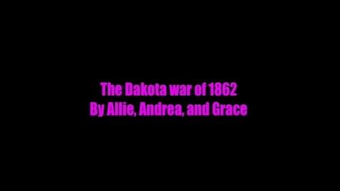 Thumbnail for entry Dakota War