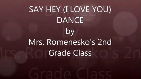 Thumbnail for entry Mrs. Romensko's 2nd grade: Say Hey (I Love You) dance