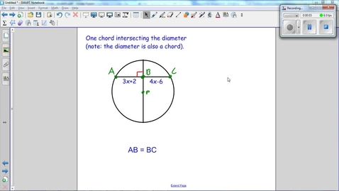 Thumbnail for entry Special Segments in Circles, a chord is intersected at a 90° angle by the diameter bisecting the chord.