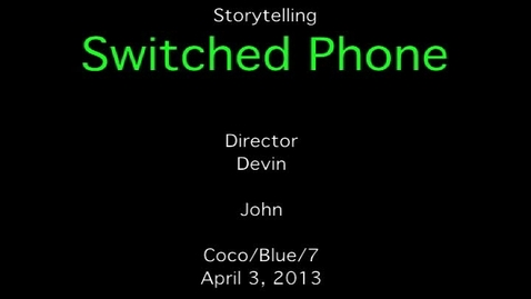 Thumbnail for entry Storytelling-Switched Phone