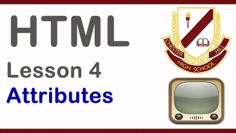 Thumbnail for entry html lesson 4 - Attributes