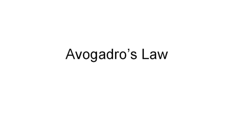 Thumbnail for entry Avogadro's Law