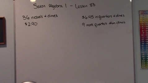 Thumbnail for entry Saxon Algebra 1 - Lesson  83 - Coin Problems