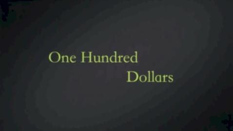 Thumbnail for entry One Hundred Dollar