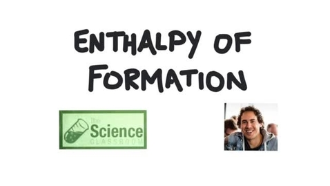 Thumbnail for entry What is Enthalpy of Formation