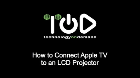 Thumbnail for entry How to Connect Apple TV to an LCD Projector
