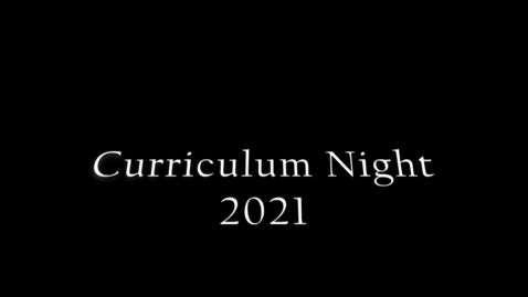 Thumbnail for entry Curriculum Night Video 2021 Final