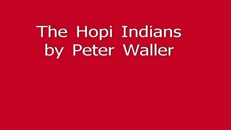 Thumbnail for entry The Hopi Indians