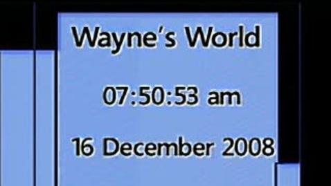 Thumbnail for entry Wayne's World 12/16/08