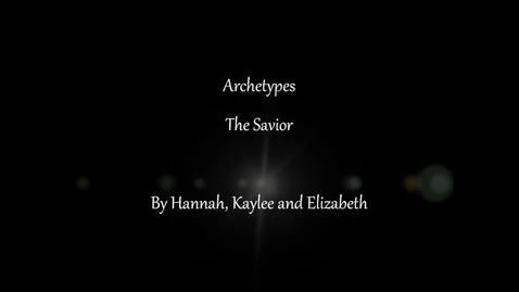 Thumbnail for entry Archetypes: The Savior