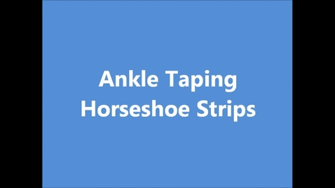 Thumbnail for entry Ankle Taping - Horseshoes
