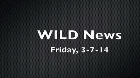 Thumbnail for entry WILD News 3-7-14