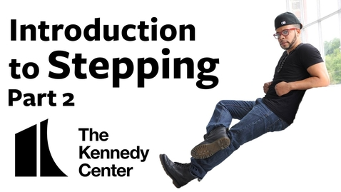 Thumbnail for entry Introduction to Stepping, Part 2