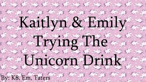 Thumbnail for entry Trying the Unicorn Drink - WSCN (PTV 4 2017)