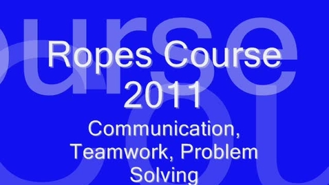 Thumbnail for entry ropes course 2011