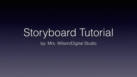 Thumbnail for entry How to Storyboard in Digital Studio