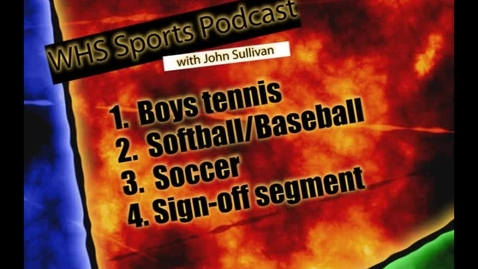 Thumbnail for entry WHS Sports Podcast 4-12-10