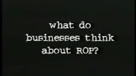 Thumbnail for entry What do businesses think about ROP (Pt 5)