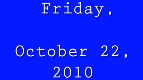 Thumbnail for entry Friday, October 22, 2010