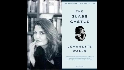 Thumbnail for entry The Glass Castle by Jeannette Walls