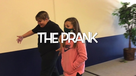 Thumbnail for entry The Prank