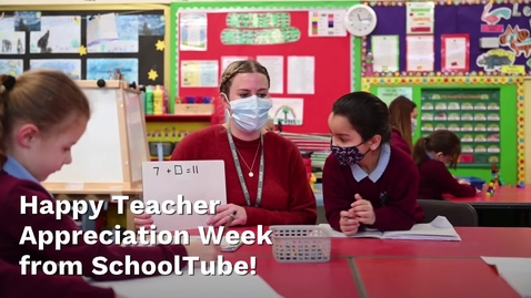 Thumbnail for entry Happy Teacher Appreciation Week from SchoolTube!