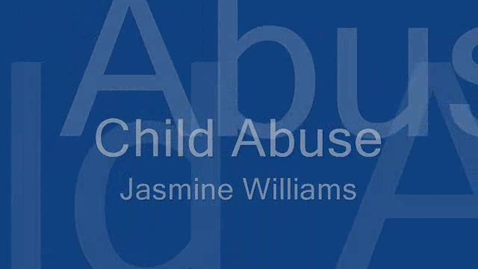 Thumbnail for entry Child Abuse video