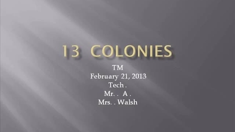 Thumbnail for entry TM Walsh 13 colonies