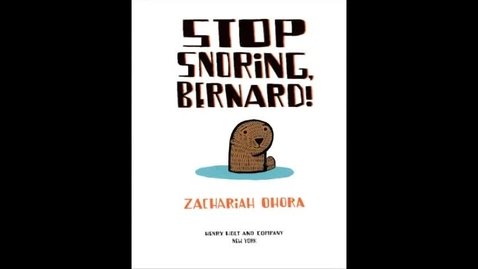Thumbnail for entry STOP SNORING BERNARD, by Zachariah O'Hora