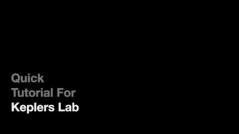 Thumbnail for entry Kepler's Lab Tutorial
