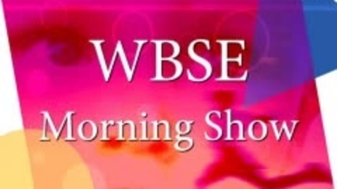 Thumbnail for entry Sept 27, 2010 WBSE Morning Show